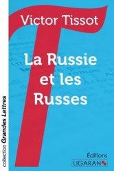 Dernières parutions dans Grandes Lettres, La Russie et les russes [EDITION EN GROS CARACTERES
